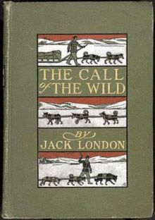 Vintage copy of Jack London's The Call of the Wild Westmark Hotels Alaska & the Yukon